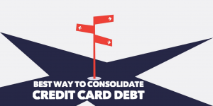 The Best Way To Consolidate Credit Card Debt